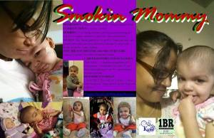 Miracles 4 My'isha and Smokin' Mommy sponsored by 1 Blunt Radio and Dr DB Kush.